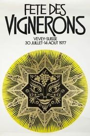 Regarder Fête des Vignerons 1977