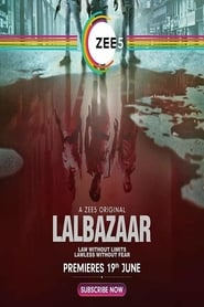 Lalbazaar S01 2020 Zee5 Web Series Hindi WebRip All Episodes 100mb 480p 300mb 720p 600mb 1080p