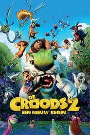 The Croods 2: Een Nieuw Begin