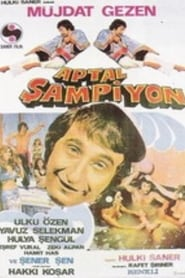 Aptal Şampiyon Watch and Download Free Movie in HD Streaming