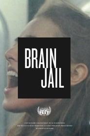 Brain Jail (2019)