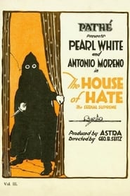 The House of Hate