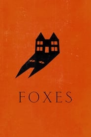 Foxes (2011)