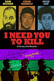 I Need You to Kill (2017)