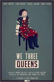 We Three Queens (2019)