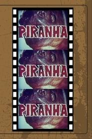 Piranha, Piranha