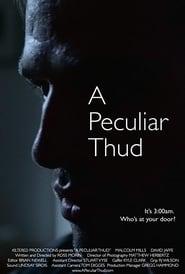A Peculiar Thud