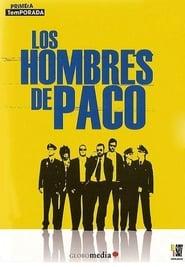 Los hombres de Paco: Temporada 1