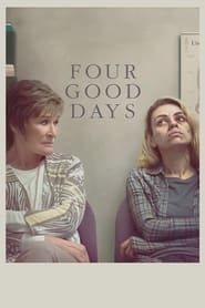 Four Good Days (2021)