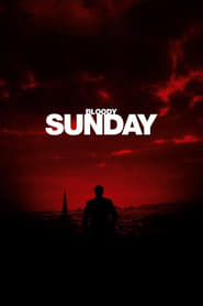 Bloody Sunday Netflix HD 1080p