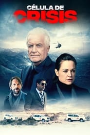 Célula de crisis (2020) Temporada 1 Completa