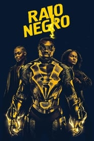 Raio Negro – Black Lightning