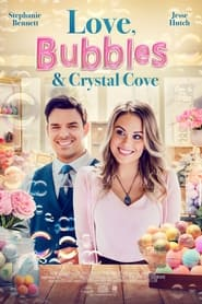 Love, Bubbles & Crystal Cove (2021)