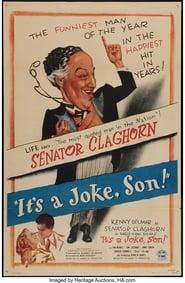 It's a Joke, Son! 1947