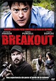 Fuga desesperada Breakout Película Completa HD 1080p [MEGA] [LATINO] 2013