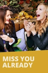 Miss You Already (2015) DVDRip Full Movie online