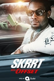 Skrrt with Offset (TV Series (2020)– )