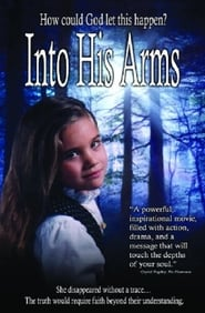 watch Into His Arms full movie