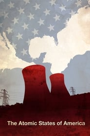The Atomic States Of America (2012)