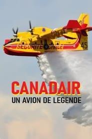 Canadair, un avion de légende (2018)