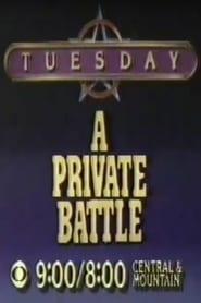 A Private Battle