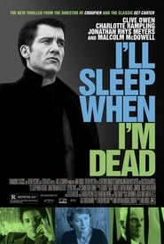 I ll Sleep When I m Dead Free Download HD 720p