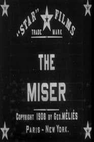 فيلم The Miser 1908 مترجم أون لاين بجودة عالية