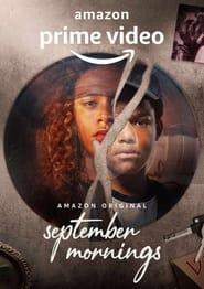 Manhãs de Setembro: Season 1