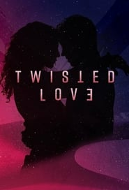 Twisted Love - Season 1