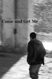Come and Get Me (2020) Cda Zalukaj Online