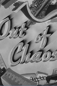 Out of Chaos 1944