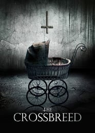 The Crossbreed (2018) online