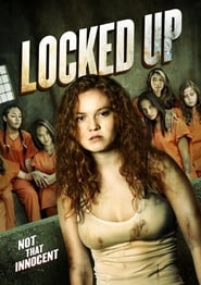 Locked Up Full Movie Watch Online Free HD Download