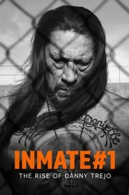 Watch Inmate #1: The Rise of Danny Trejo (2019) Fmovies