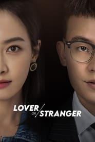 Watch Lover or Stranger (2021)