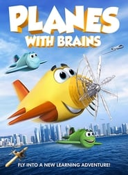 Planes with Brains (2018) Full Movie Watch Online Free