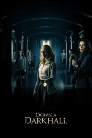 Ver Down a Dark Hall Online HD Español (2017)