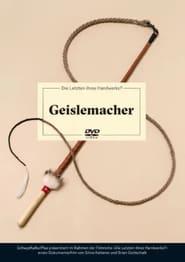 Geislemacher (2016) Zalukaj Online