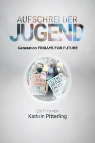 Outcry of the Youth: Generation Fridays for Future (2020)