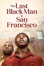 Poster de The Last Black Man in San Francisco (2019)