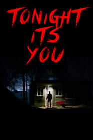 Tonight It's You (2016)
