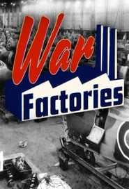 Watch War Factories