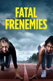 Fatal Frenemies 1970