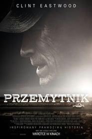 Przemytnik CDA / The Mule (2018) Online Lektor PL Cały Film Zalukaj Recenzja