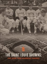The Saint Louis Browns: The Team That Baseball Forgot