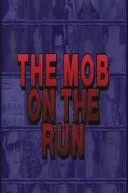 Mob on the Run