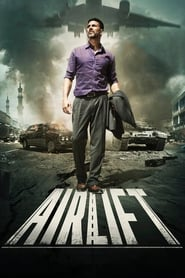 Airlift (2016) DVDRip Hindi Full Movie Watch Online Free