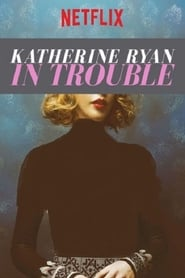 Image Katherine Ryan: In Trouble (2017)
