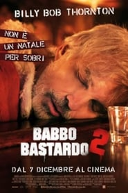Babbo Bastardo 2 streaming