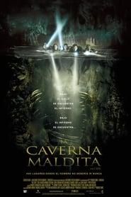 Ver La caverna maldita Online HD Castellano, Latino y V.O.S.E (2005)